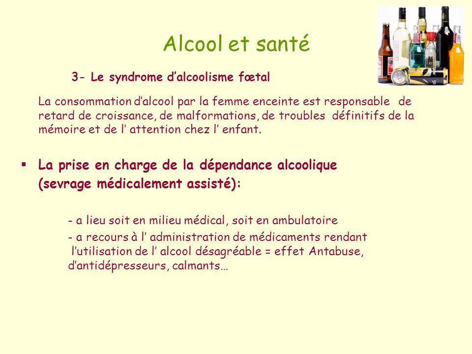 Alcool et santé La prise en charge de la dépendance alcoolique