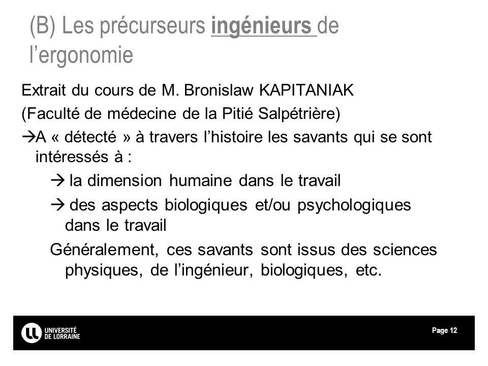 (B) Les précurseurs ingénieurs de l'ergonomie