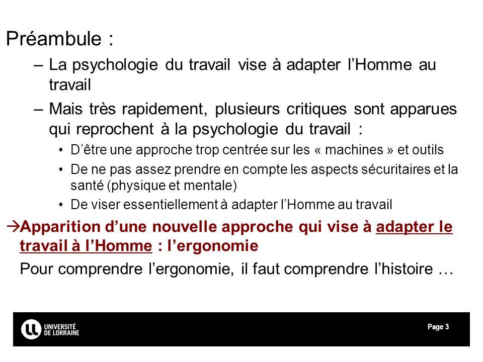 Préambule :La psychologie du travail vise à adapter l'Homme au travail.