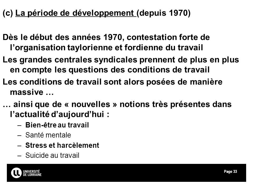 (c) La période de développement (depuis 1970)