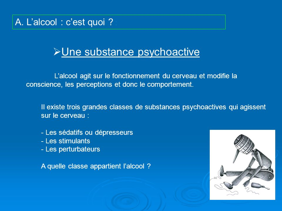 Une substance psychoactive