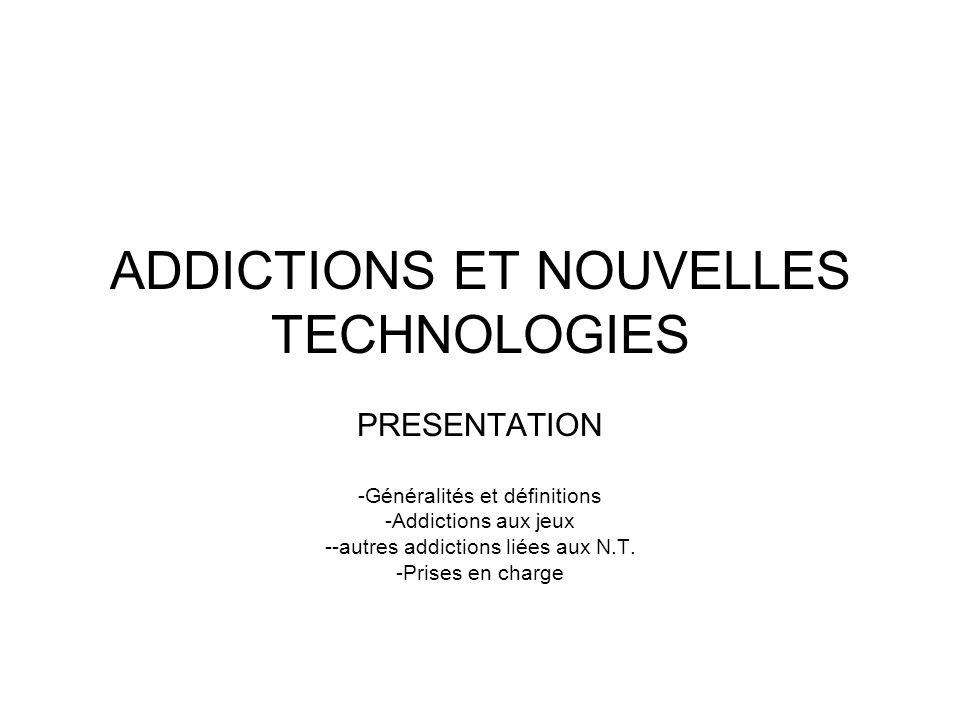 ADDICTIONS ET NOUVELLES TECHNOLOGIES