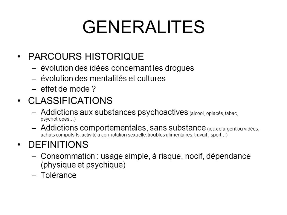 GENERALITES PARCOURS HISTORIQUE CLASSIFICATIONS DEFINITIONS
