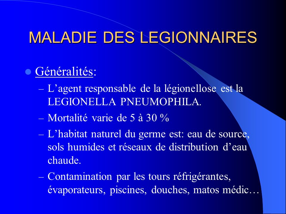 MALADIE DES LEGIONNAIRES