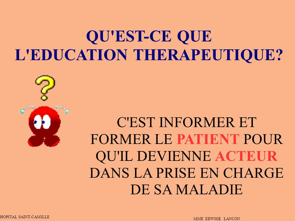 L EDUCATION THERAPEUTIQUE