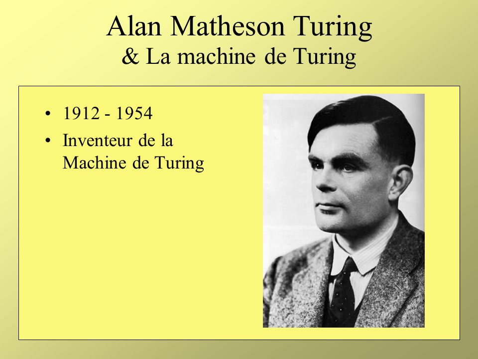 Alan Matheson Turing & La machine de Turing