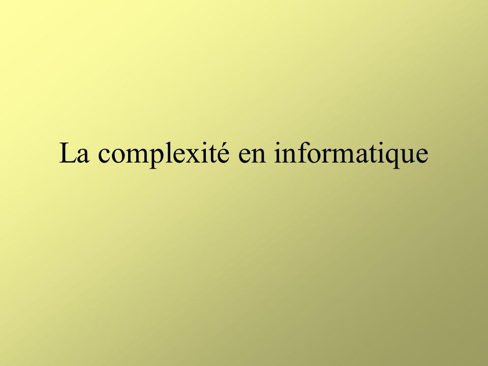 La complexité en informatique