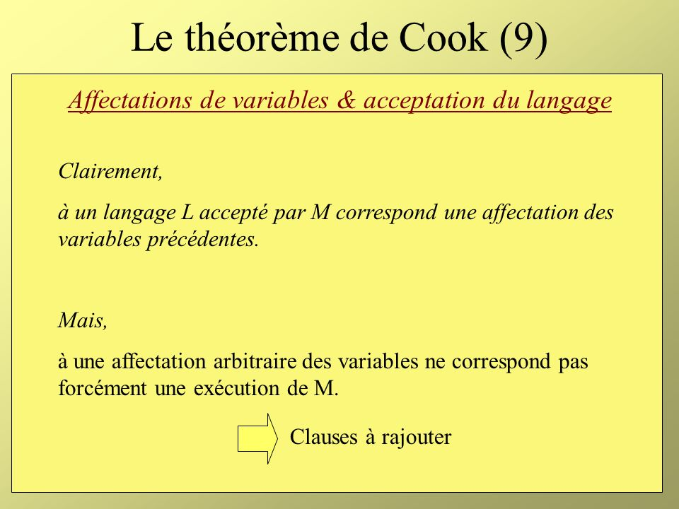 Affectations de variables & acceptation du langage