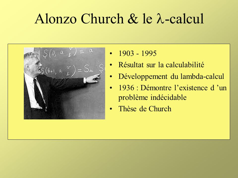 Alonzo Church & le -calcul