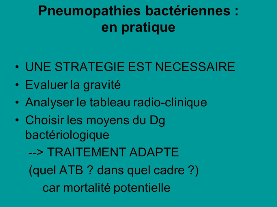 Pneumopathies bactériennes : en pratique