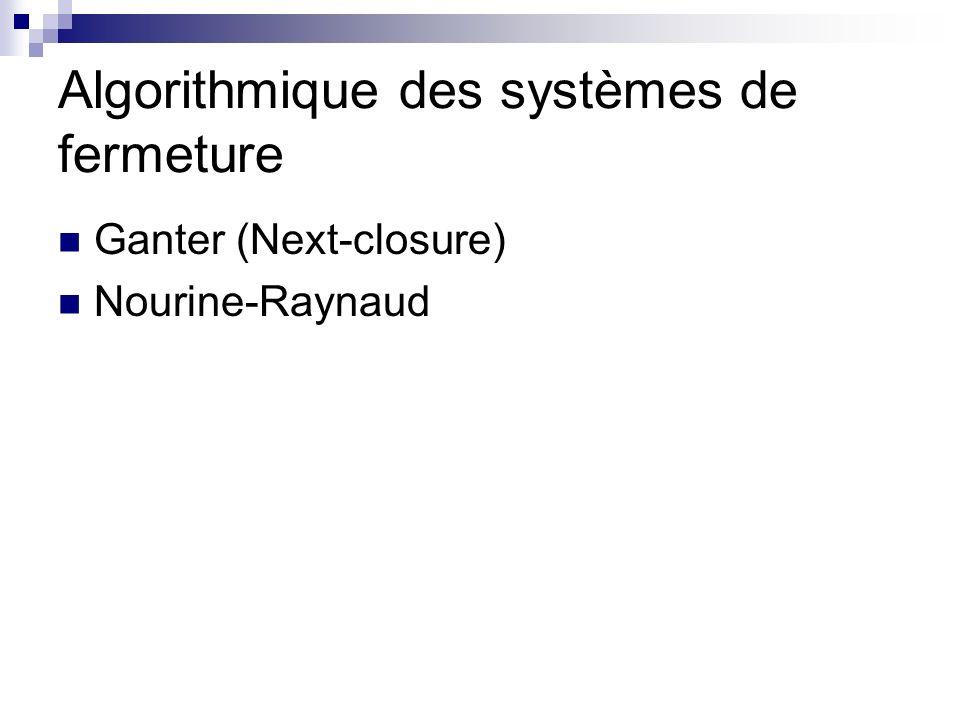 Algorithmique des systèmes de fermeture