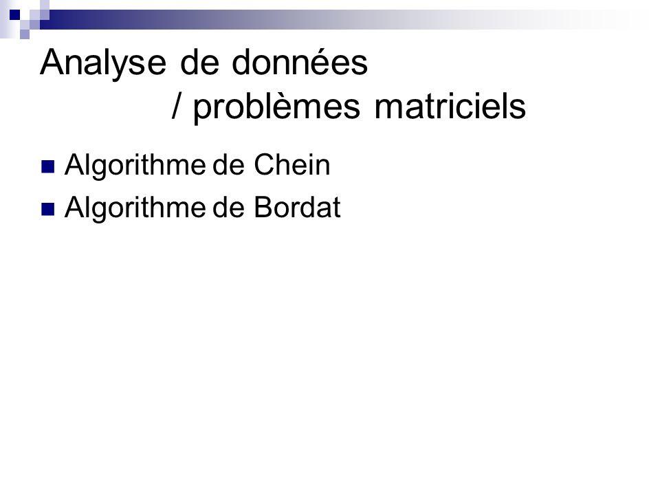Analyse de données / problèmes matriciels