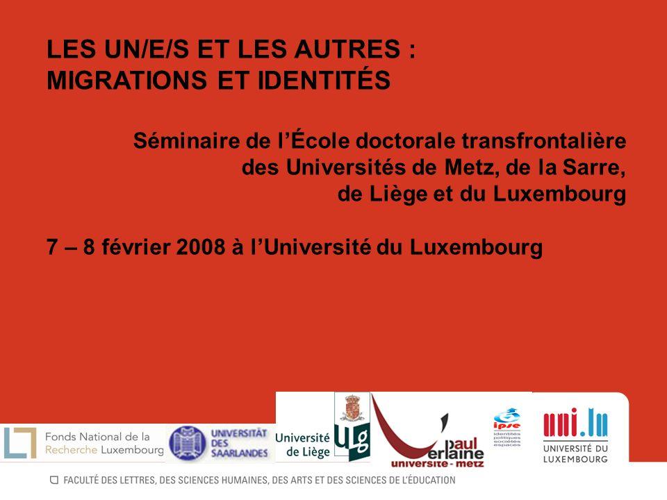 LES UN/E/S ET LES AUTRES : MIGRATIONS ET IDENTITÉS