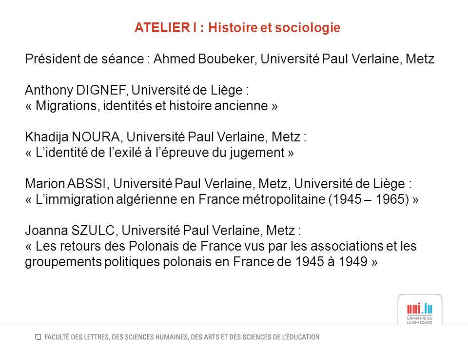 ATELIER I : Histoire et sociologie