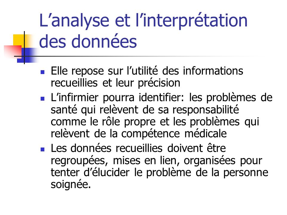 L'analyse et l'interprétation des données