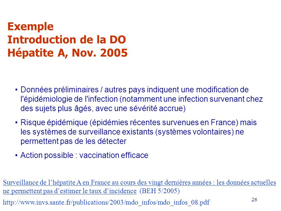 Exemple Introduction de la DO Hépatite A, Nov. 2005