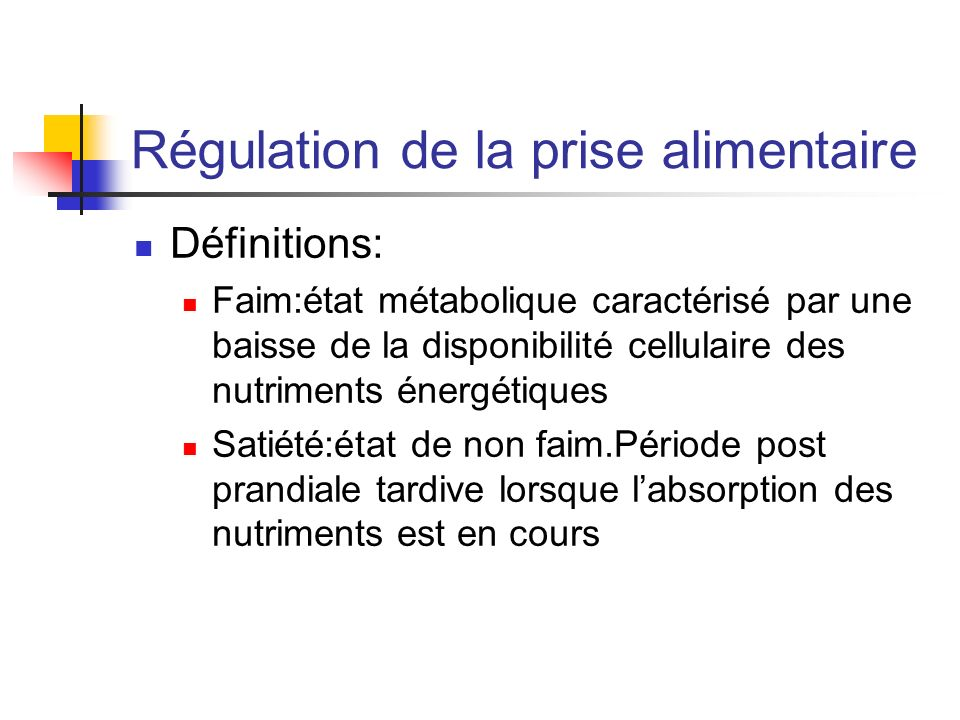 Régulation de la prise alimentaire