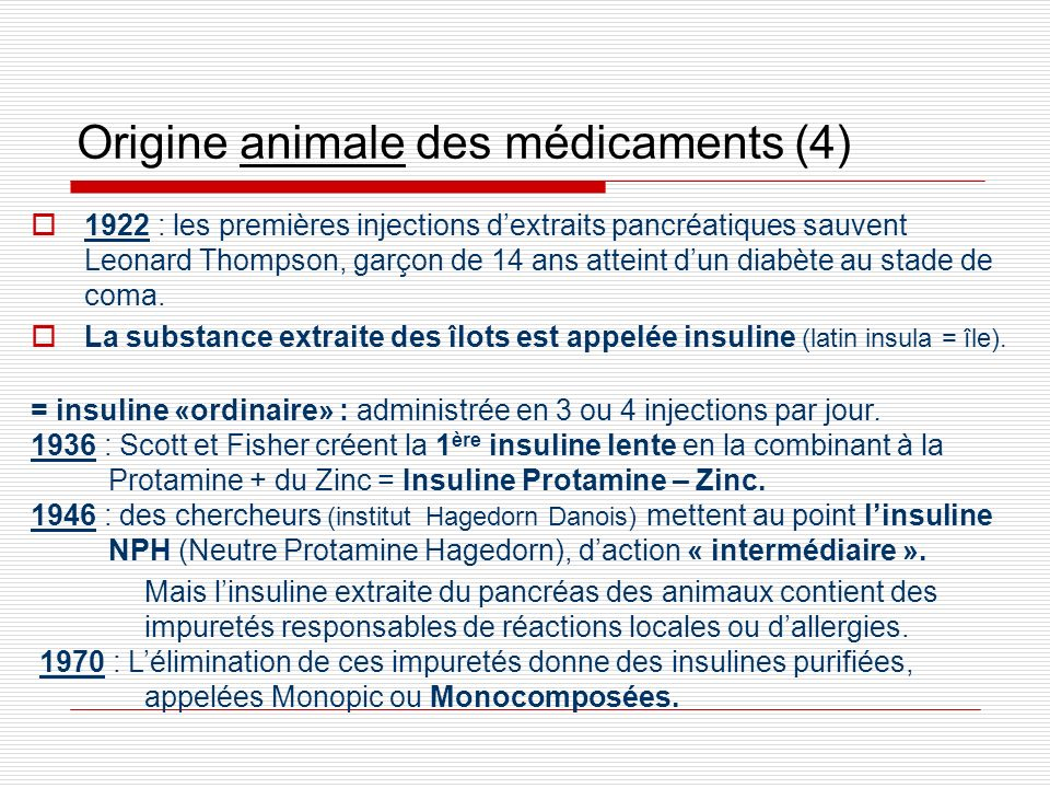 Origine animale des médicaments (4)