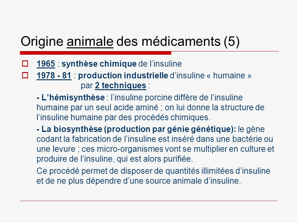Origine animale des médicaments (5)