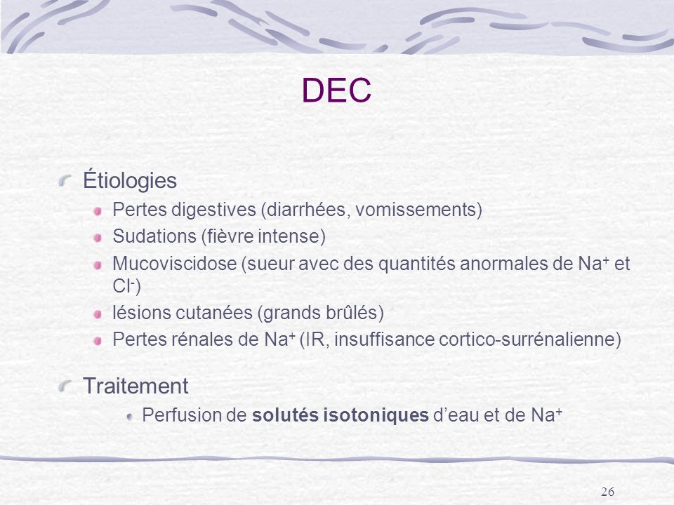 DEC Étiologies Traitement Pertes digestives (diarrhées, vomissements)