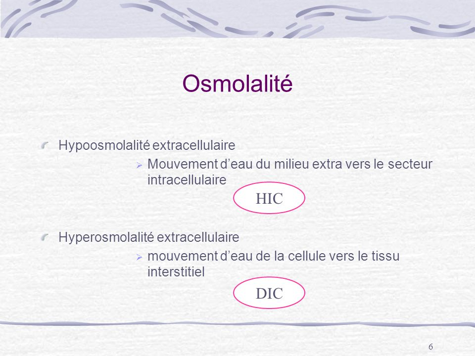 Osmolalité HIC DIC Hypoosmolalité extracellulaire