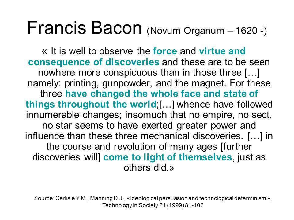 Francis Bacon (Novum Organum – 1620 -)
