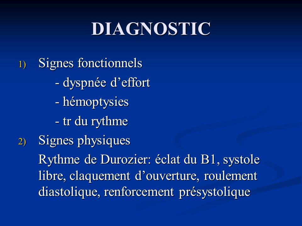 DIAGNOSTIC Signes fonctionnels - dyspnée d'effort - hémoptysies