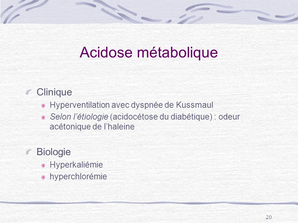 Acidose métabolique Clinique Biologie