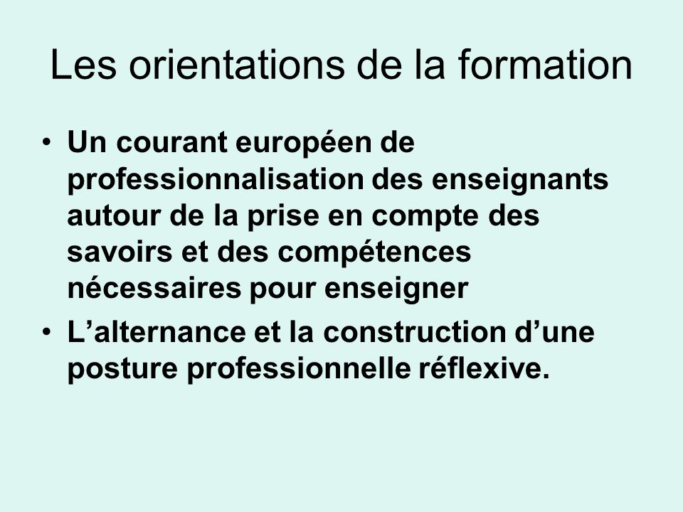 Les orientations de la formation