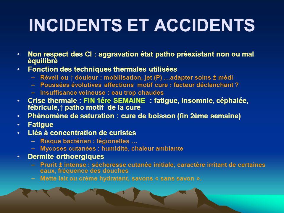 INCIDENTS ET ACCIDENTS