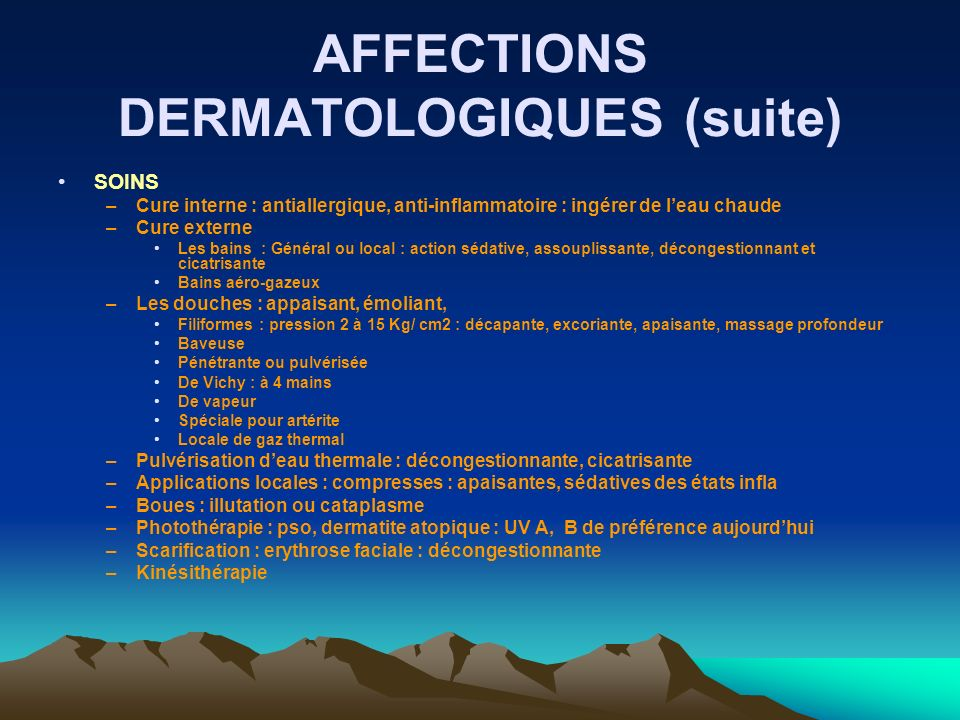 AFFECTIONS DERMATOLOGIQUES (suite)
