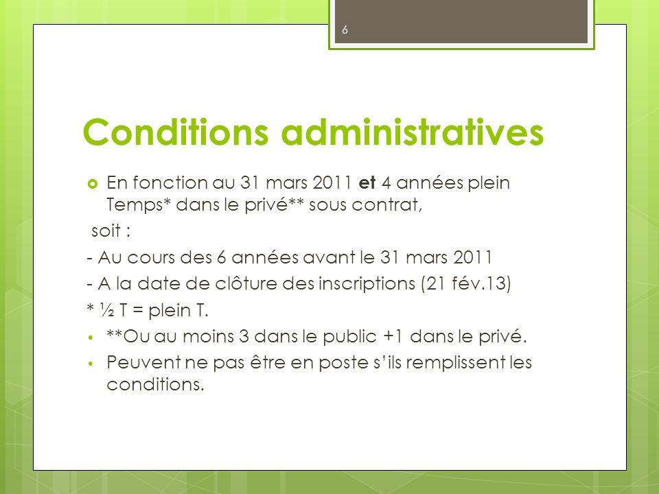 Conditions administratives