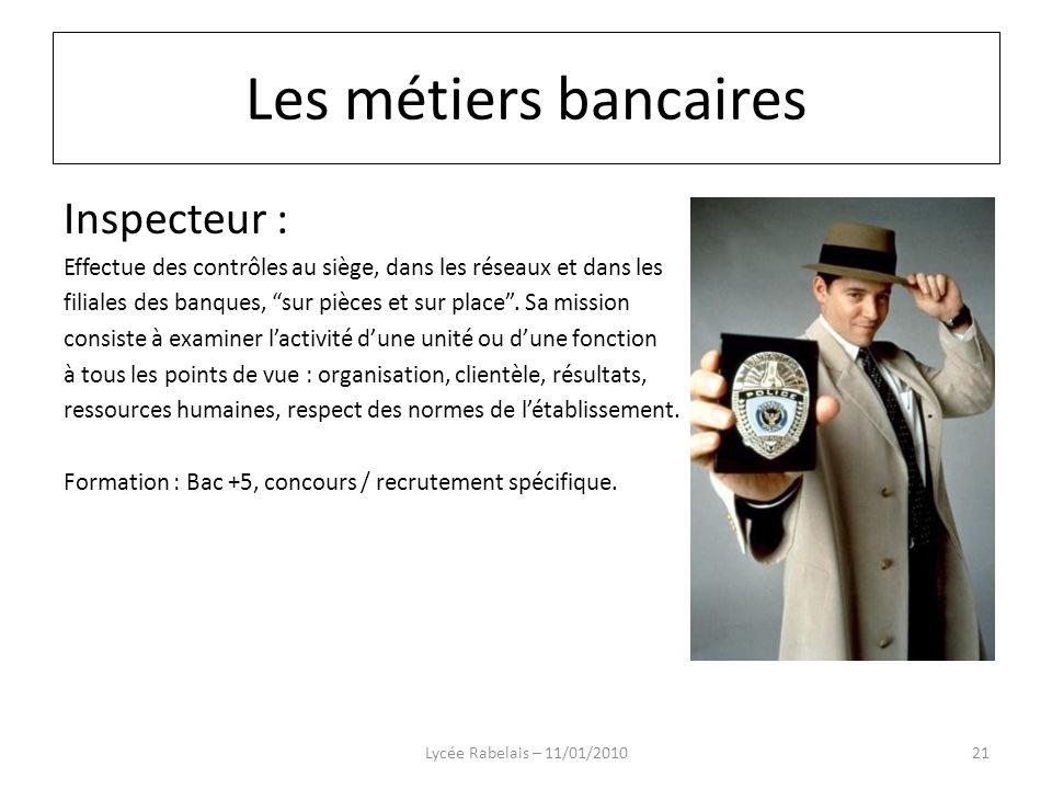 Les métiers bancaires Inspecteur :