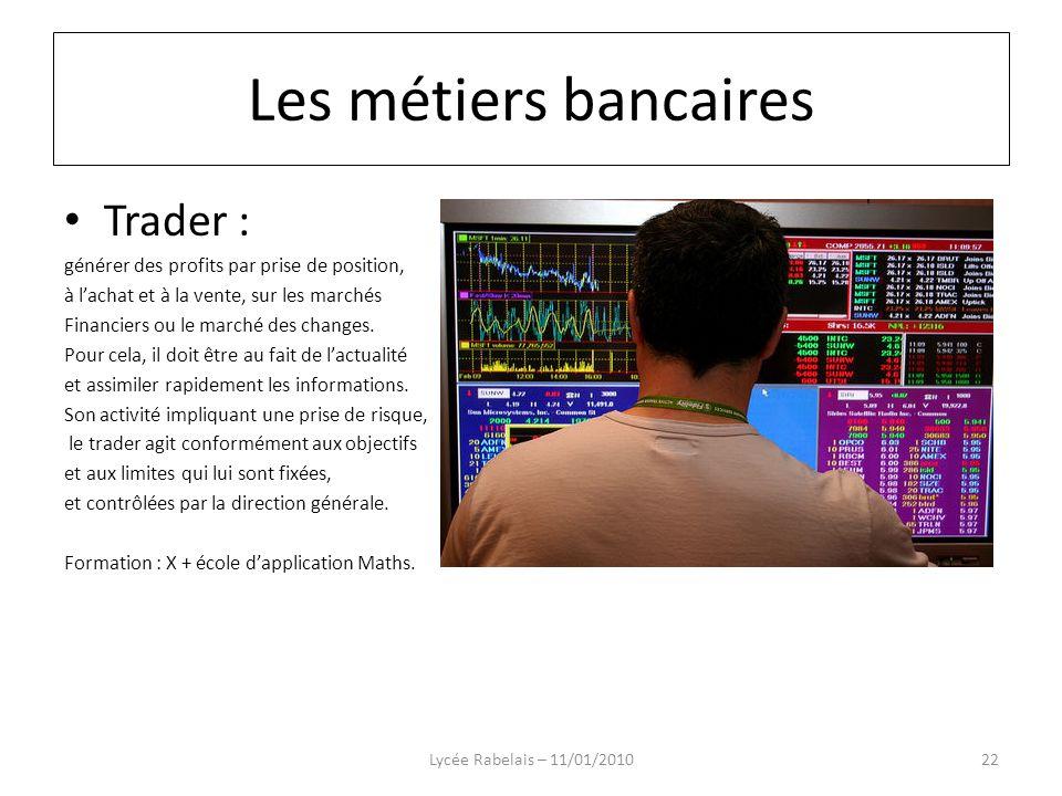 Les métiers bancaires Trader :