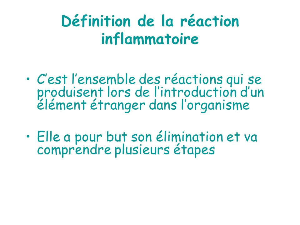 Définition de la réaction inflammatoire