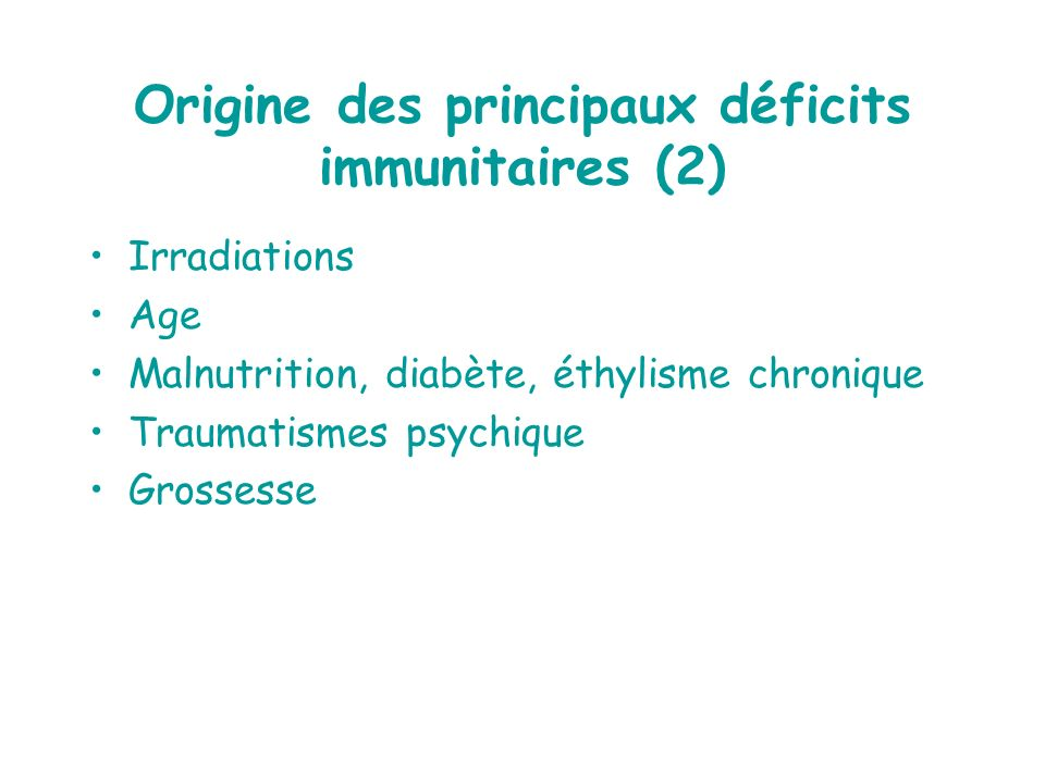 Origine des principaux déficits immunitaires (2)