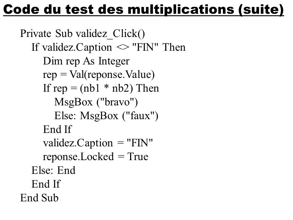 Code du test des multiplications (suite)