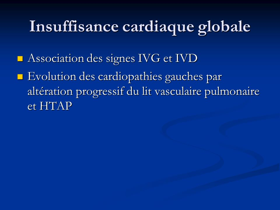 Insuffisance cardiaque globale