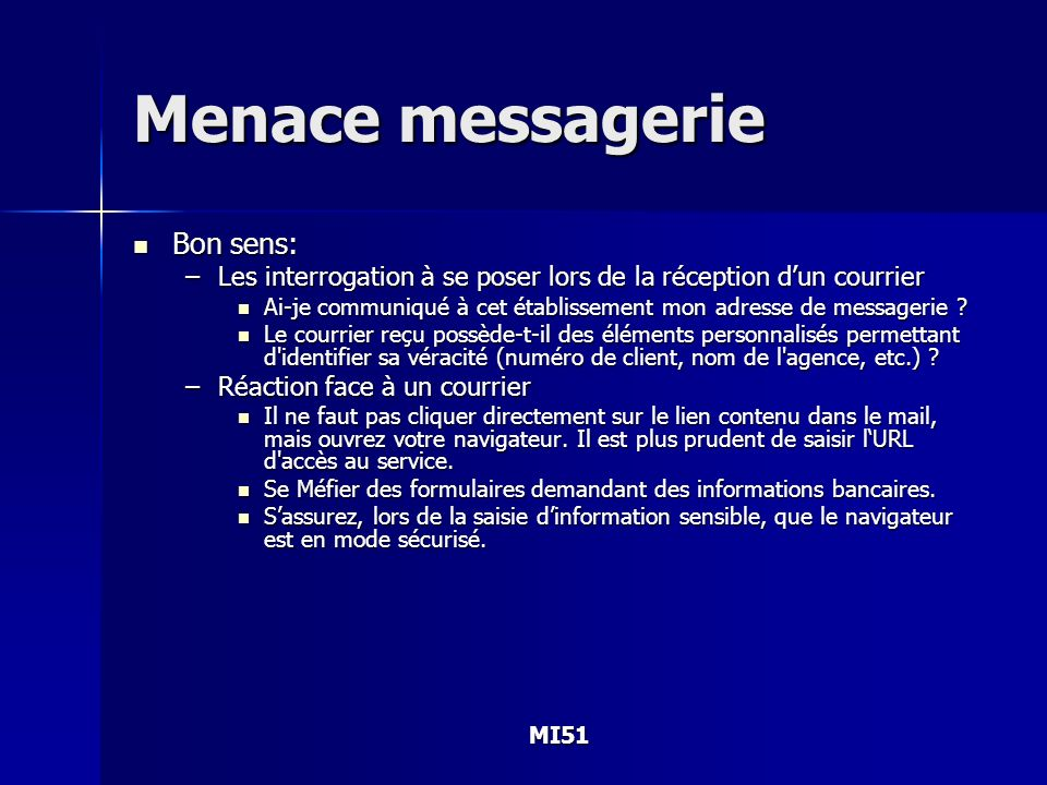 Menace messagerie Bon sens: