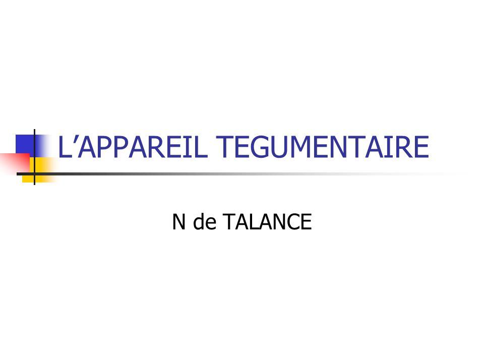 L'APPAREIL TEGUMENTAIRE