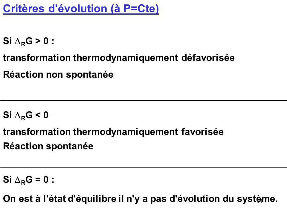 Critères d évolution (à P=Cte)