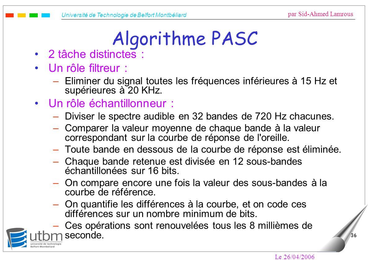 Algorithme PASC 2 tâche distinctes : Un rôle filtreur :