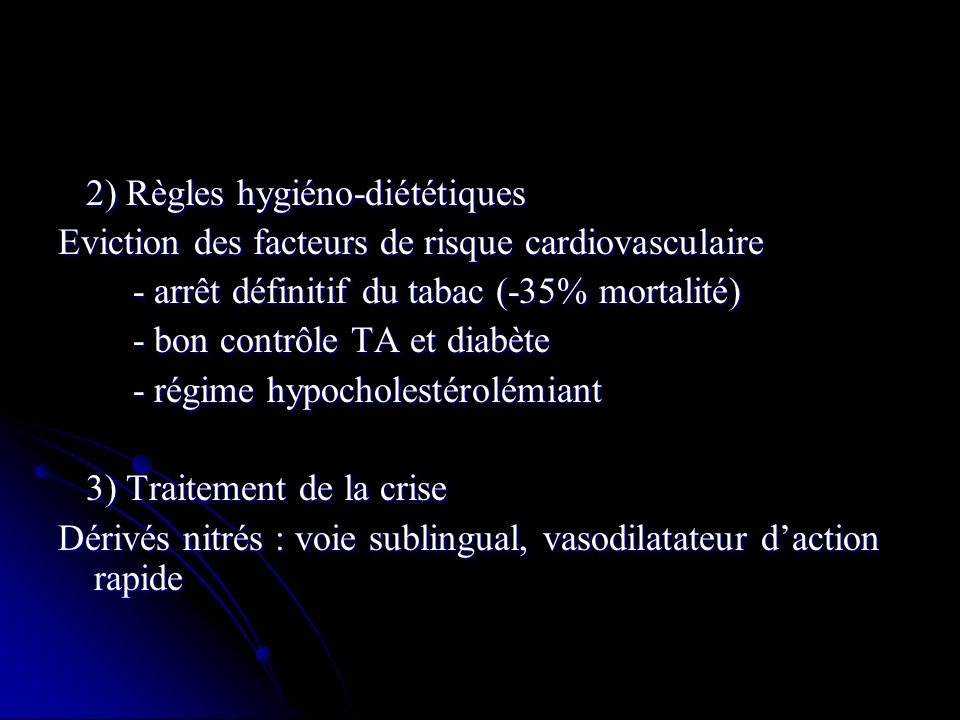 2) Règles hygiéno-diététiques