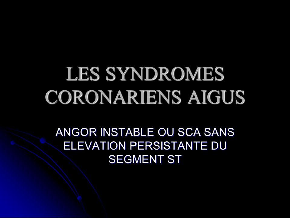 LES SYNDROMES CORONARIENS AIGUS