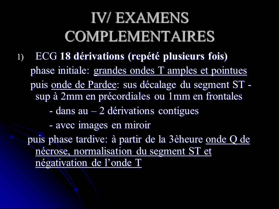 IV/ EXAMENS COMPLEMENTAIRES