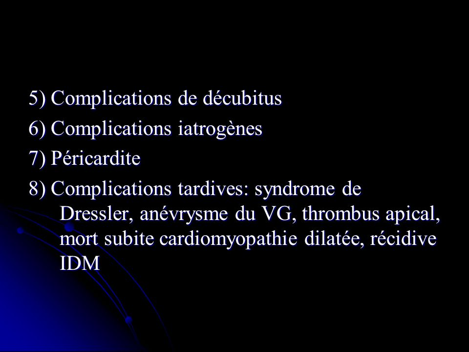 5) Complications de décubitus