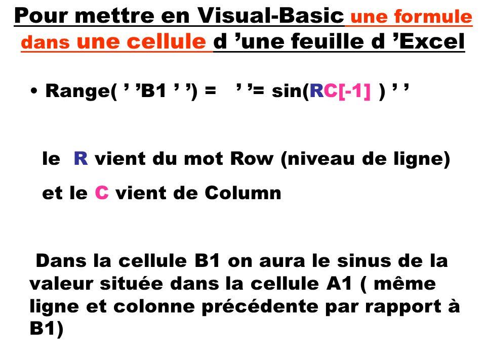 Pour mettre en Visual-Basic une formule dans une cellule d 'une feuille d 'Excel