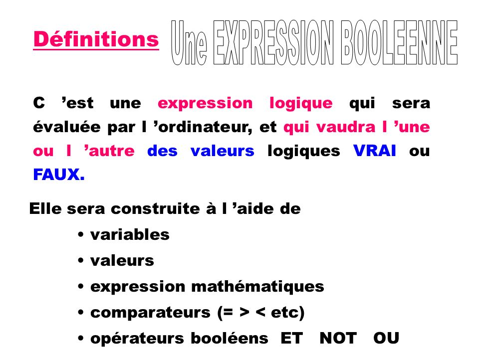Une EXPRESSION BOOLEENNE