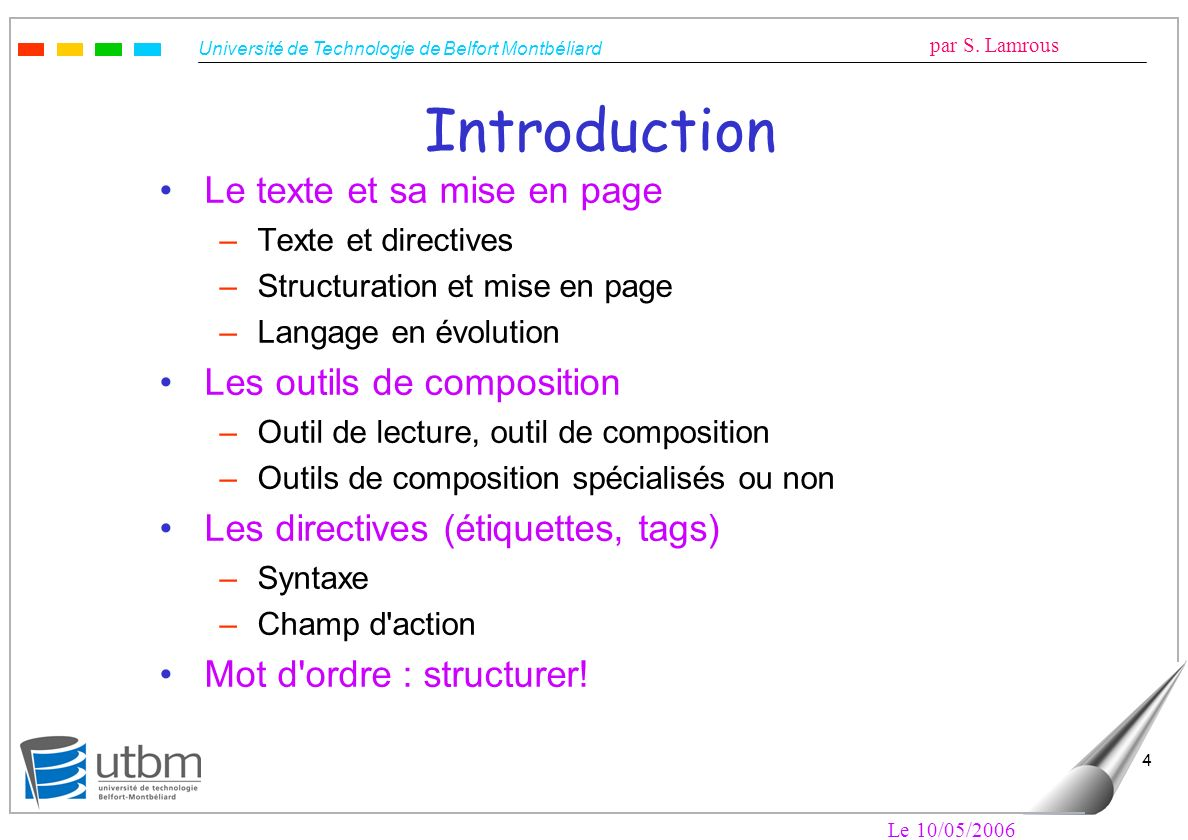 Introduction Le texte et sa mise en page Les outils de composition