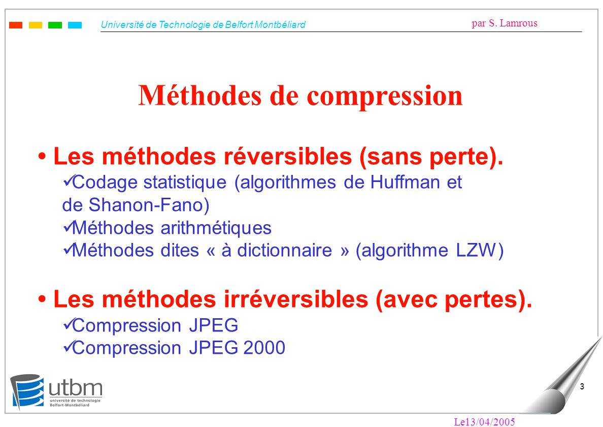 Méthodes de compression